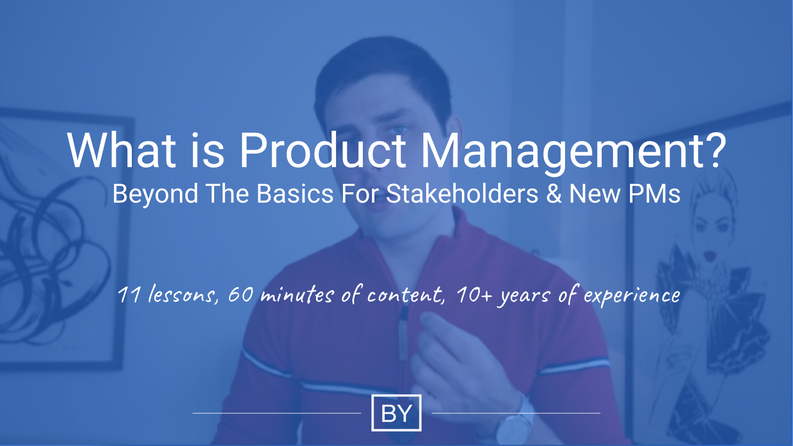 Product Management - Beyond The Basics Video Course Thumbnail
